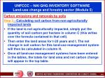 unfccc nai ghg inventory software land use change and forestry sector module 568