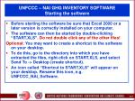 unfccc nai ghg inventory software starting the software