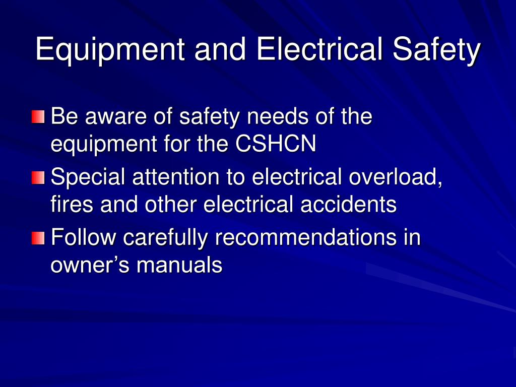 Equipment and Electrical Safety