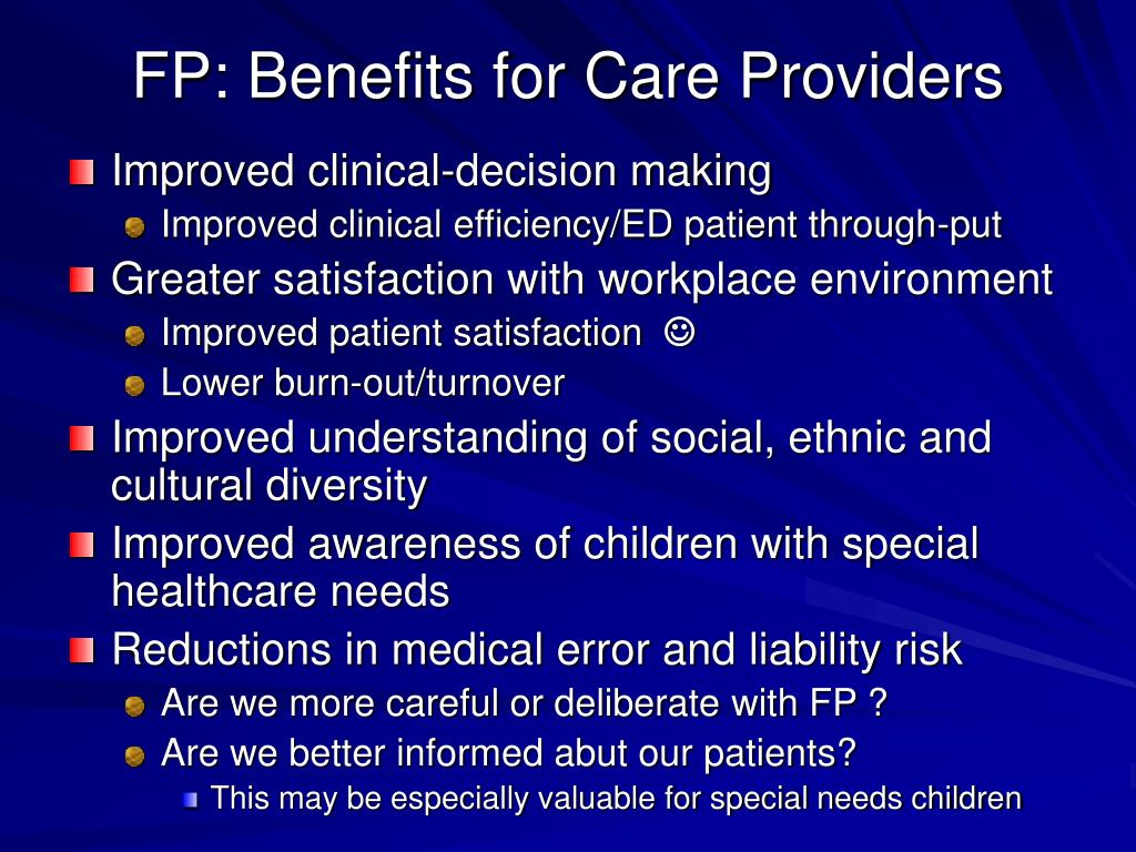 FP: Benefits for Care Providers