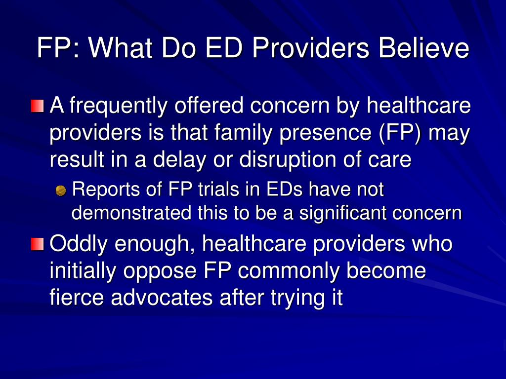FP: What Do ED Providers Believe