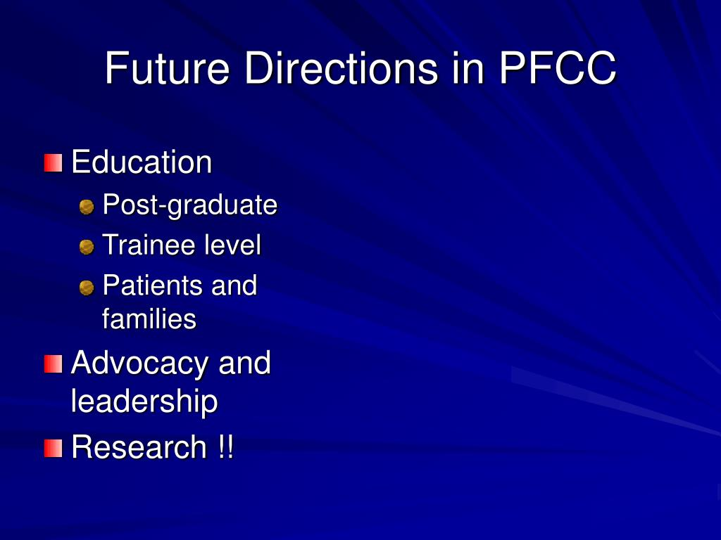 Future Directions in PFCC