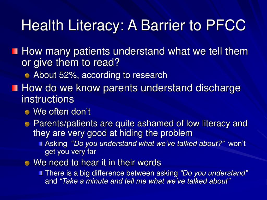 Health Literacy: A Barrier to PFCC