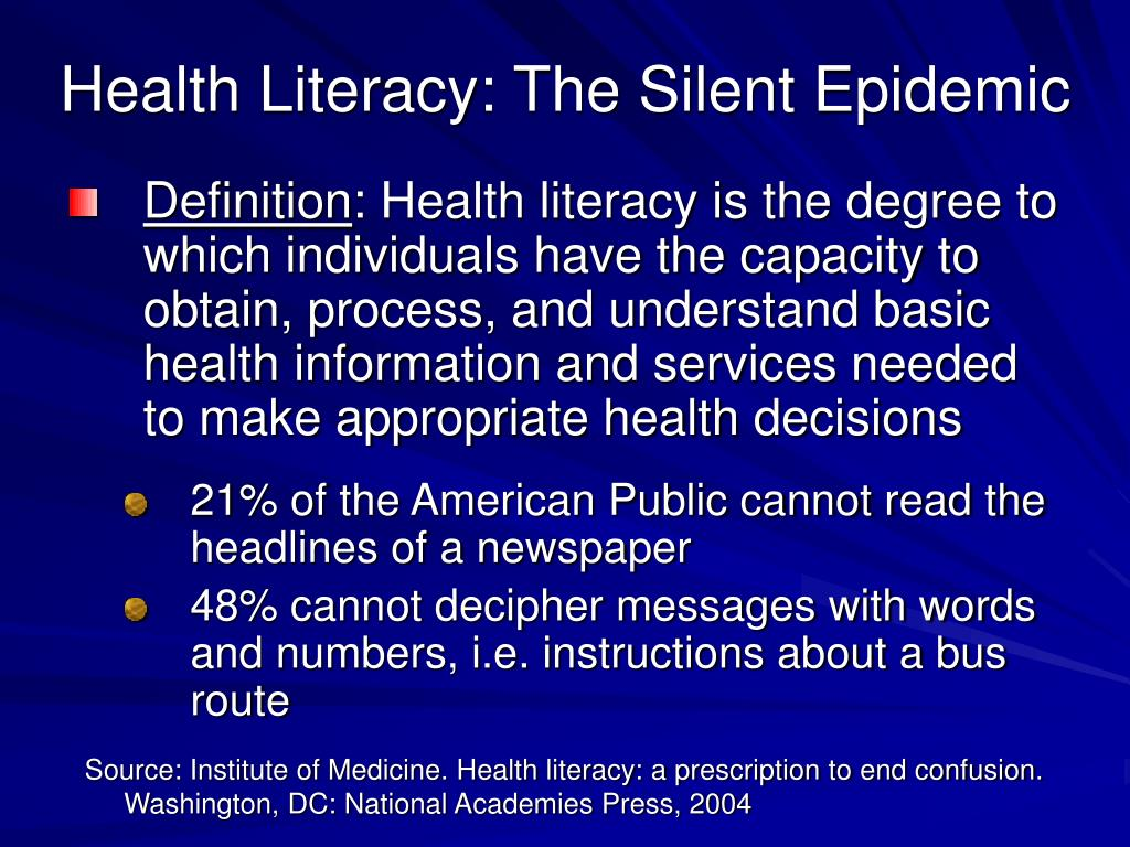 Health Literacy: The Silent Epidemic