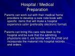 hospital medical preparation