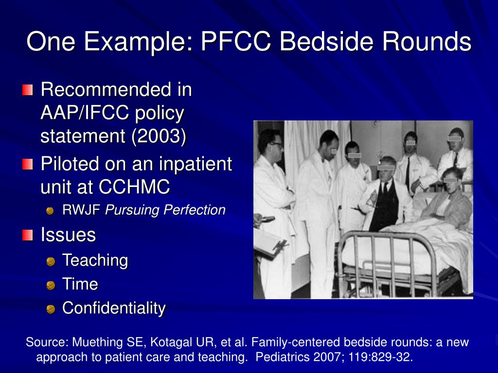 One Example: PFCC Bedside Rounds