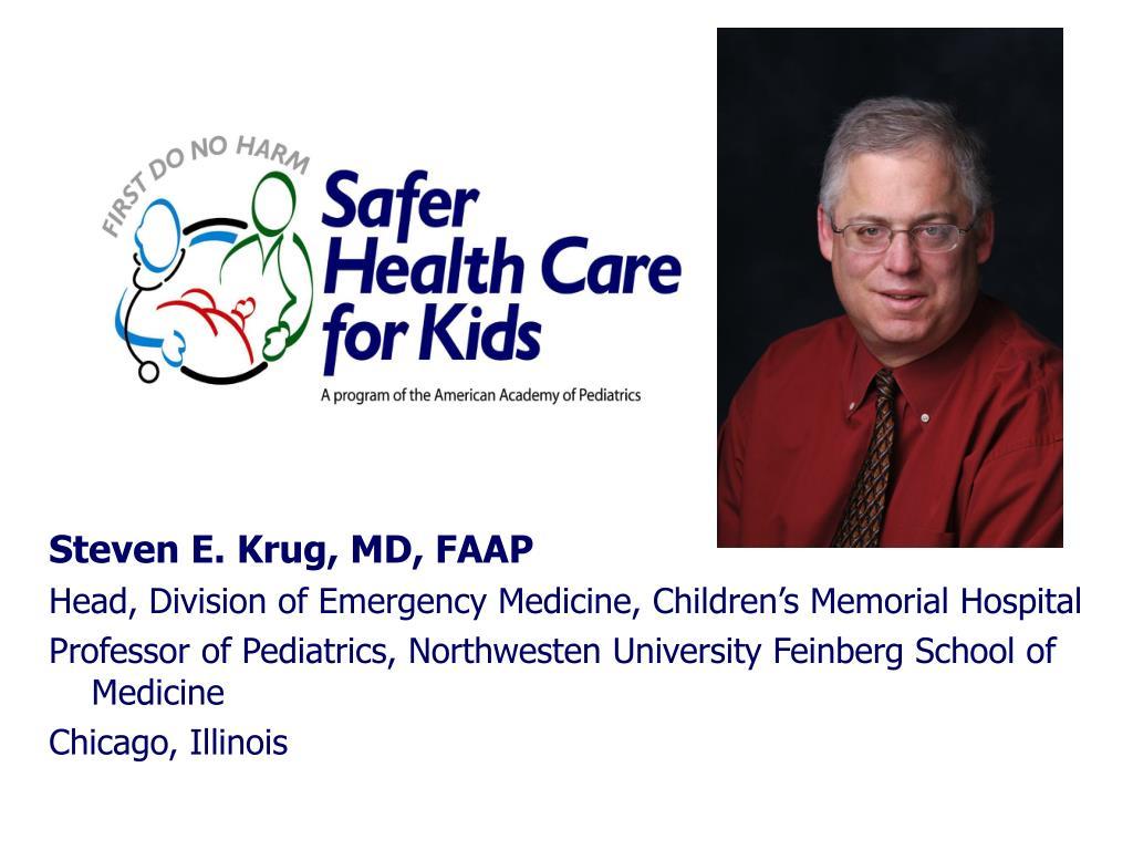 Steven E. Krug, MD, FAAP