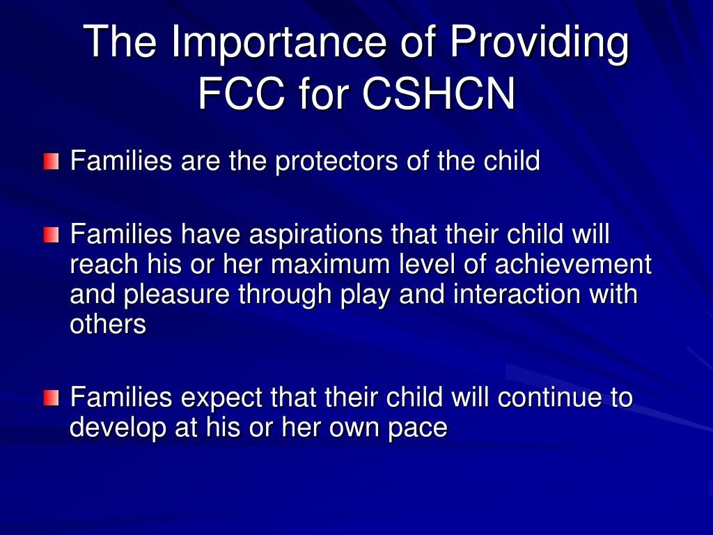 The Importance of Providing FCC for CSHCN