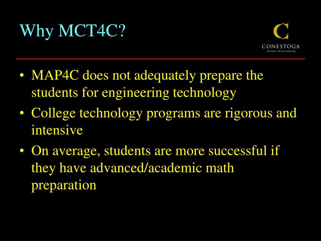 Why MCT4C?