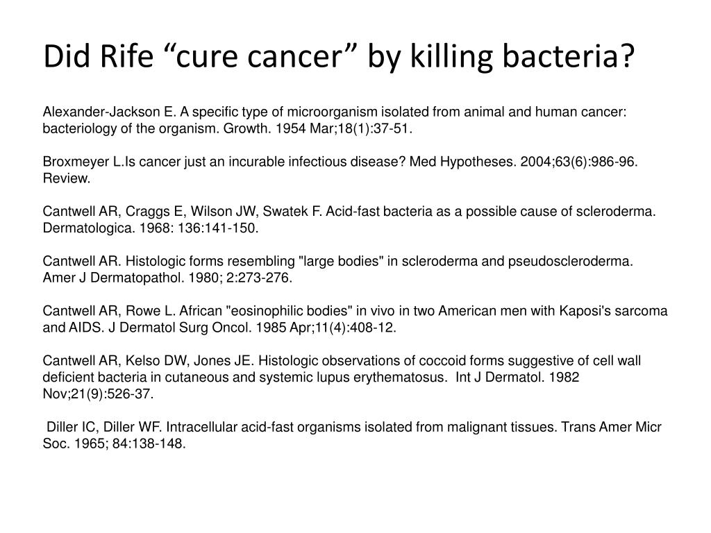 "Did Rife ""cure cancer"" by killing bacteria?"