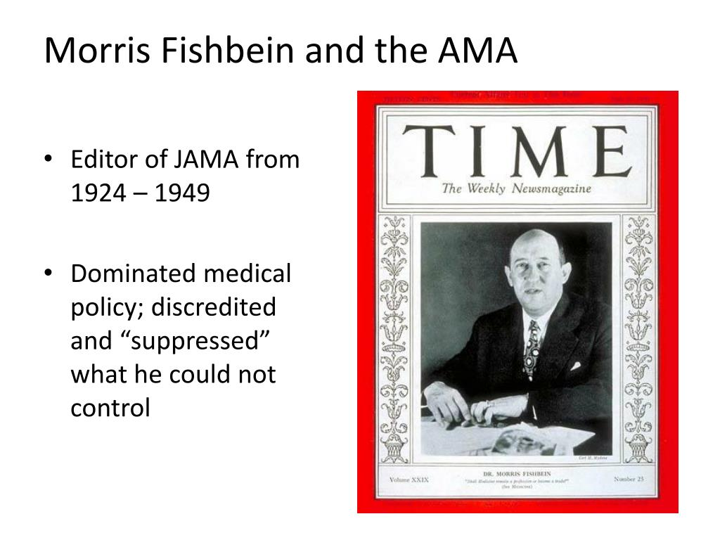 Morris Fishbein and the AMA