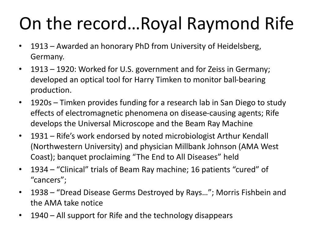 On the record…Royal Raymond Rife