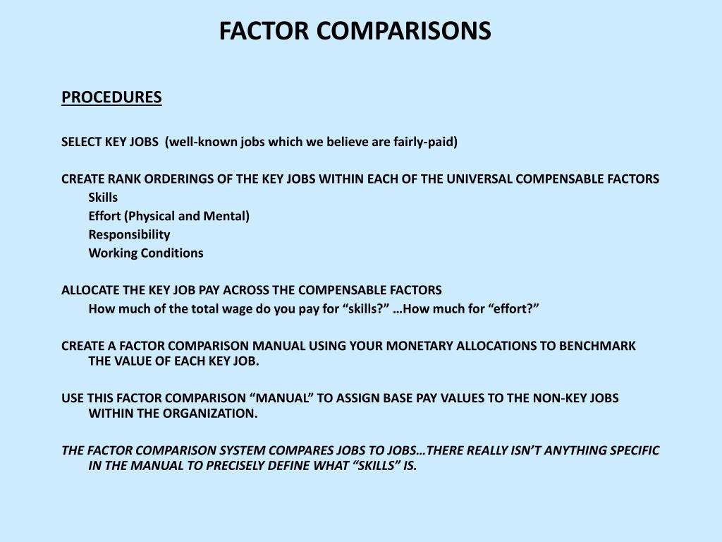 FACTOR COMPARISONS