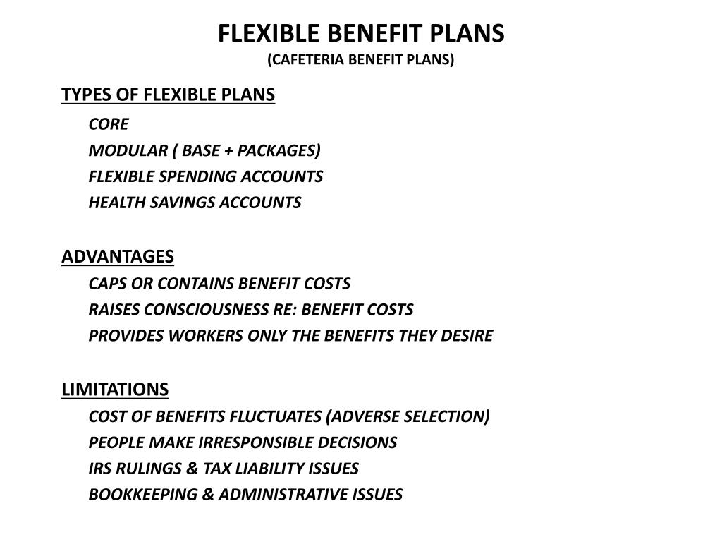 FLEXIBLE BENEFIT PLANS