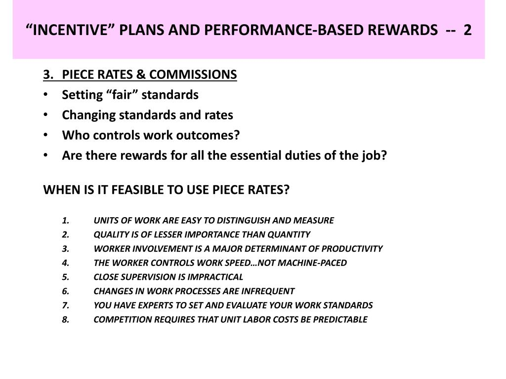 """INCENTIVE"" PLANS AND PERFORMANCE-BASED REWARDS  --  2"