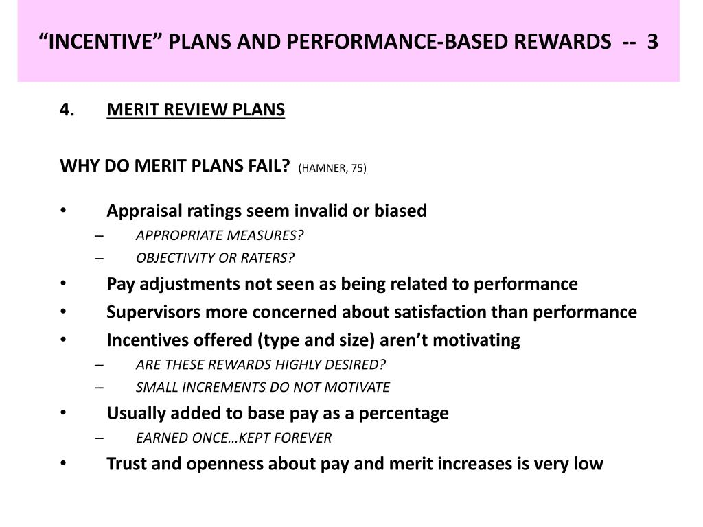 """INCENTIVE"" PLANS AND PERFORMANCE-BASED REWARDS  --  3"