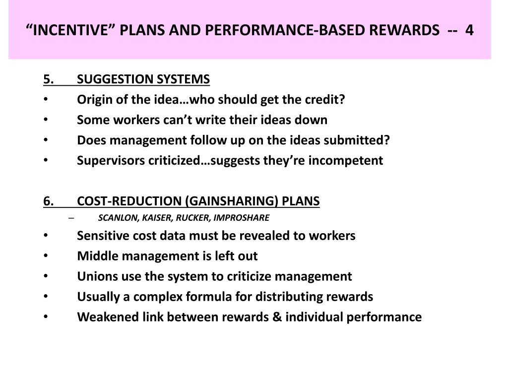 """INCENTIVE"" PLANS AND PERFORMANCE-BASED REWARDS  --  4"