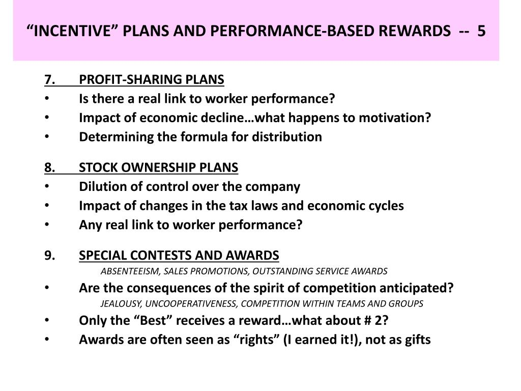 """INCENTIVE"" PLANS AND PERFORMANCE-BASED REWARDS  --  5"