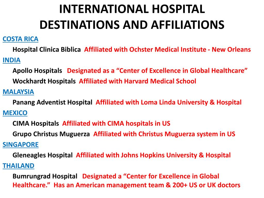 INTERNATIONAL HOSPITAL  DESTINATIONS AND AFFILIATIONS
