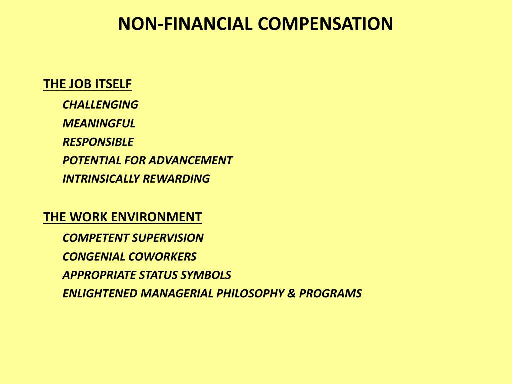 NON-FINANCIAL COMPENSATION