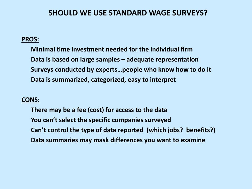 SHOULD WE USE STANDARD WAGE SURVEYS?