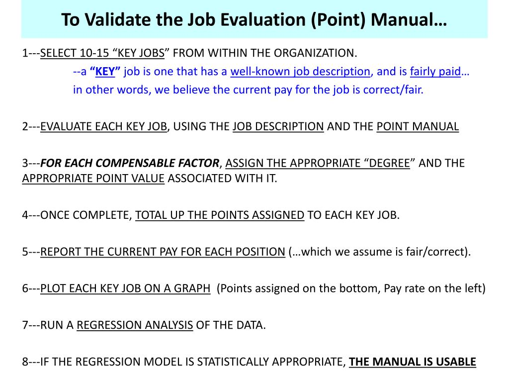 To Validate the Job Evaluation (Point) Manual…