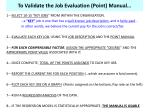 to validate the job evaluation point manual