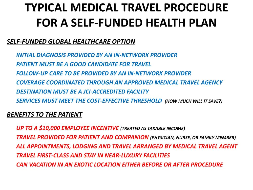 TYPICAL MEDICAL TRAVEL PROCEDURE