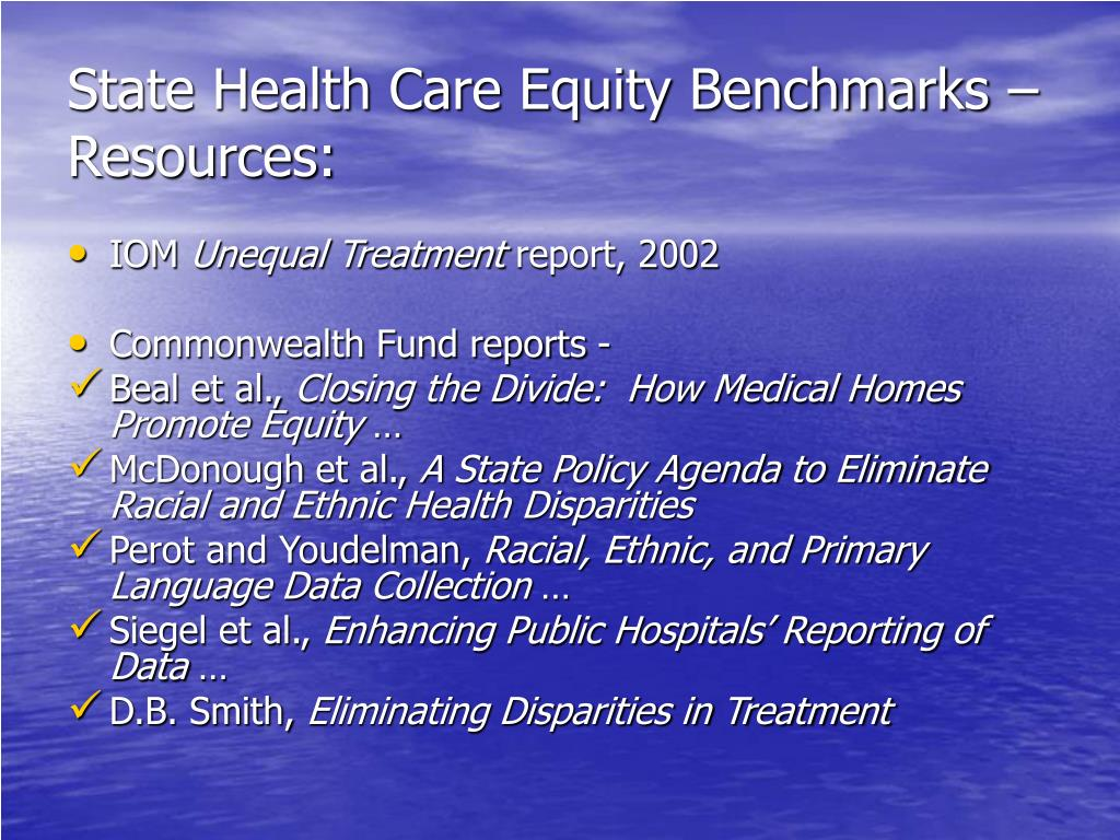 State Health Care Equity Benchmarks – Resources:
