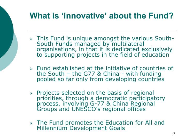 What is innovative about the fund