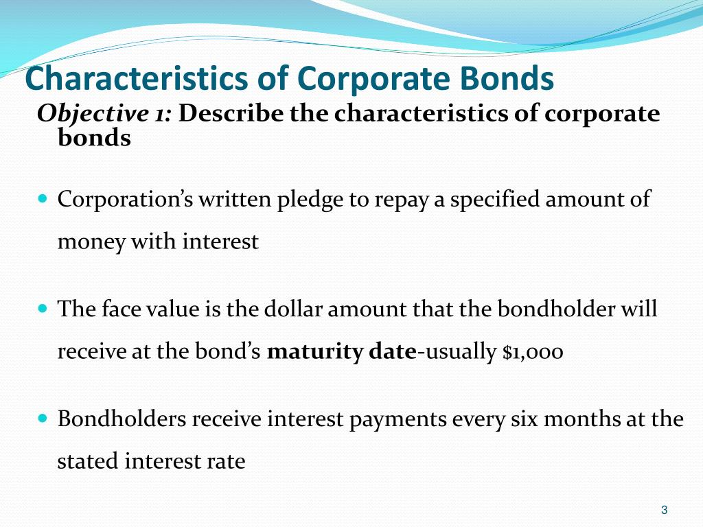 Characteristics of Corporate Bonds