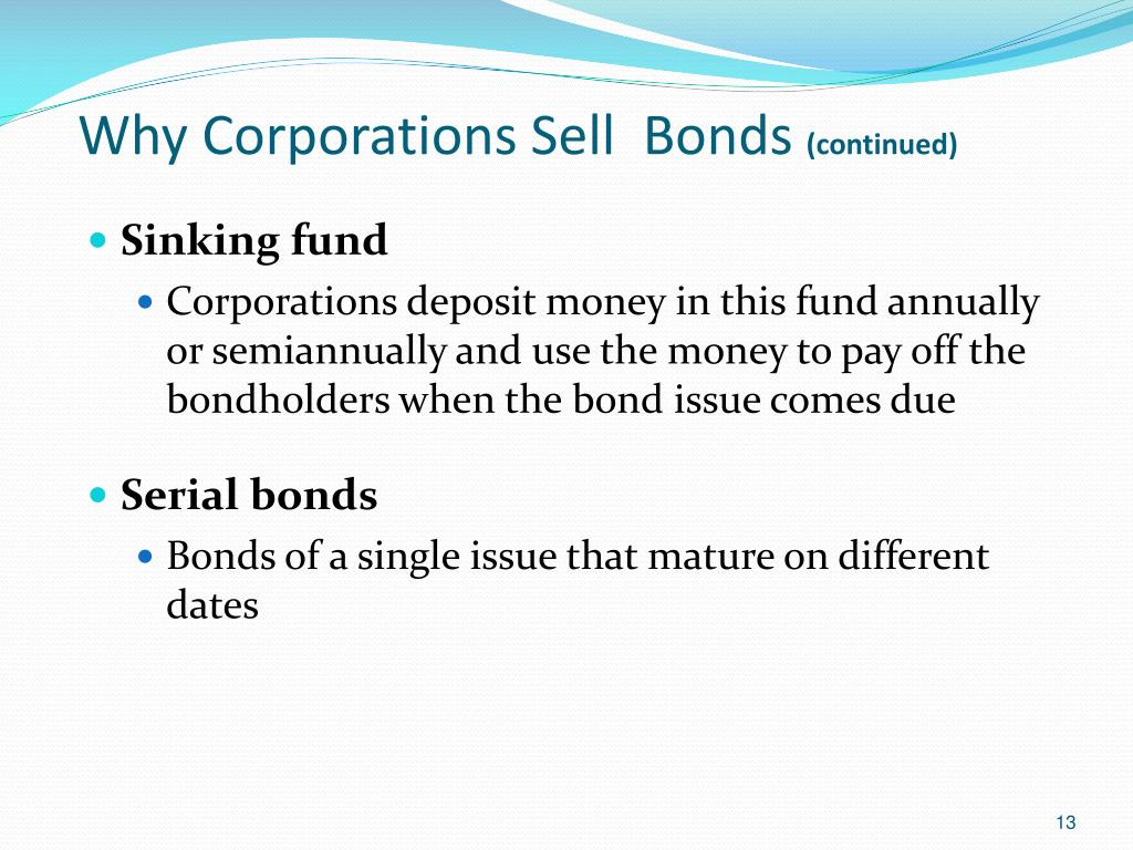 Why Corporations Sell  Bonds