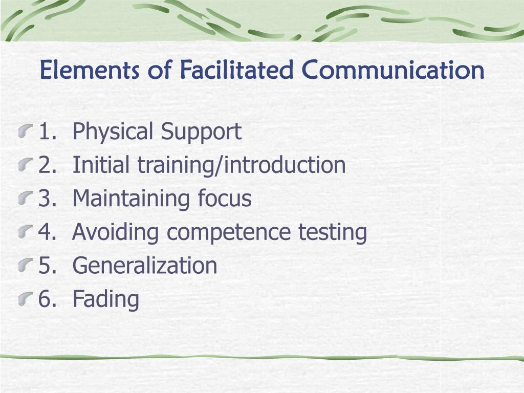 Elements of Facilitated Communication