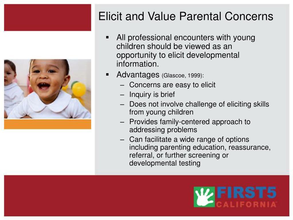 Elicit and Value Parental Concerns