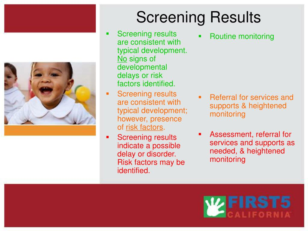 Screening results are consistent with typical development.