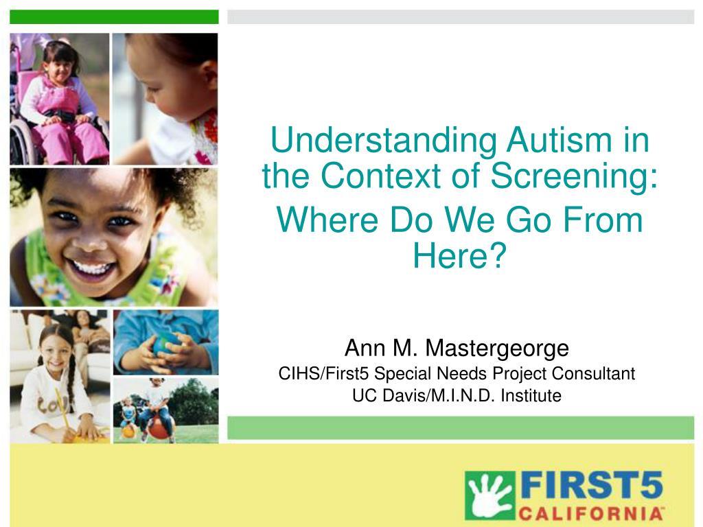 Understanding Autism in the Context of Screening: