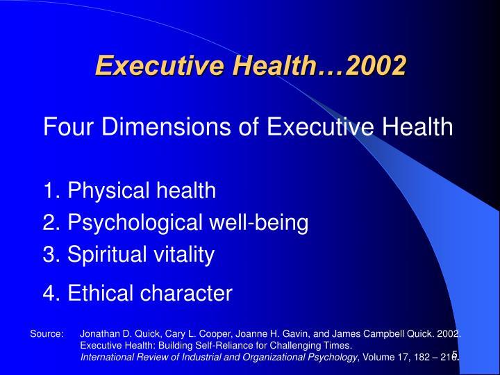 Executive Health…2002