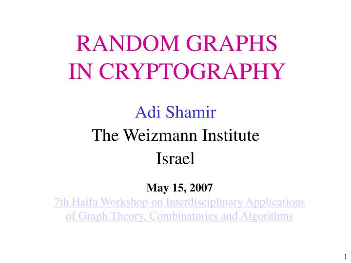 Random graphs in cryptography l.jpg