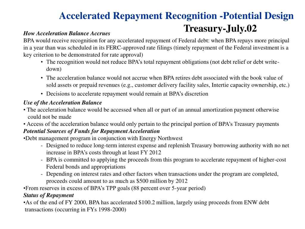 Accelerated Repayment Recognition -Potential Design