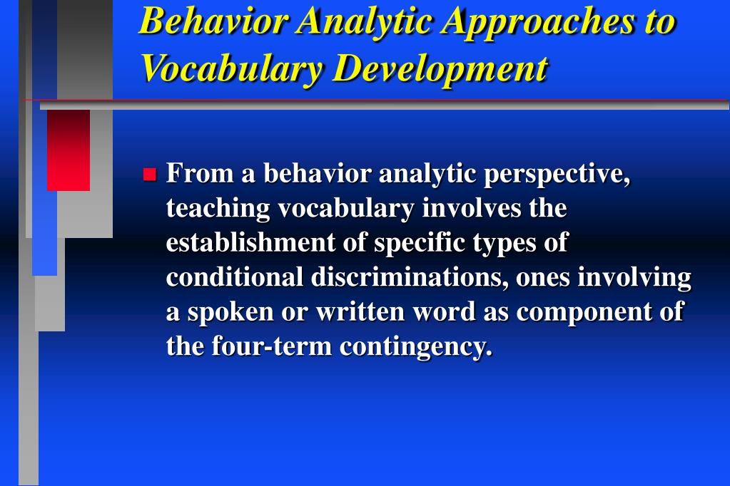 Behavior Analytic Approaches to Vocabulary Development