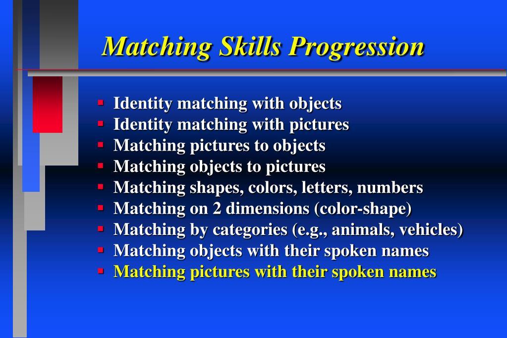 Matching Skills Progression