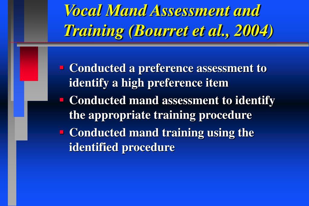 Vocal Mand Assessment and Training (Bourret et al., 2004)