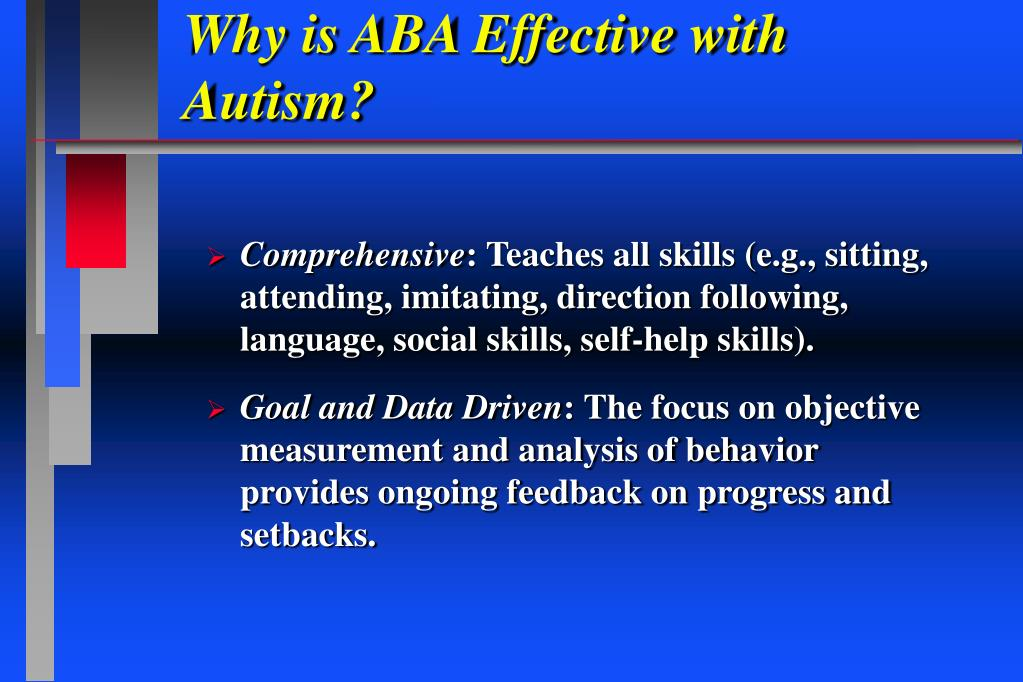Why is ABA Effective with Autism?