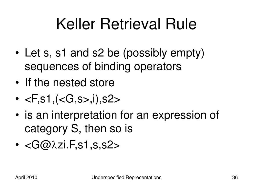 Keller Retrieval Rule