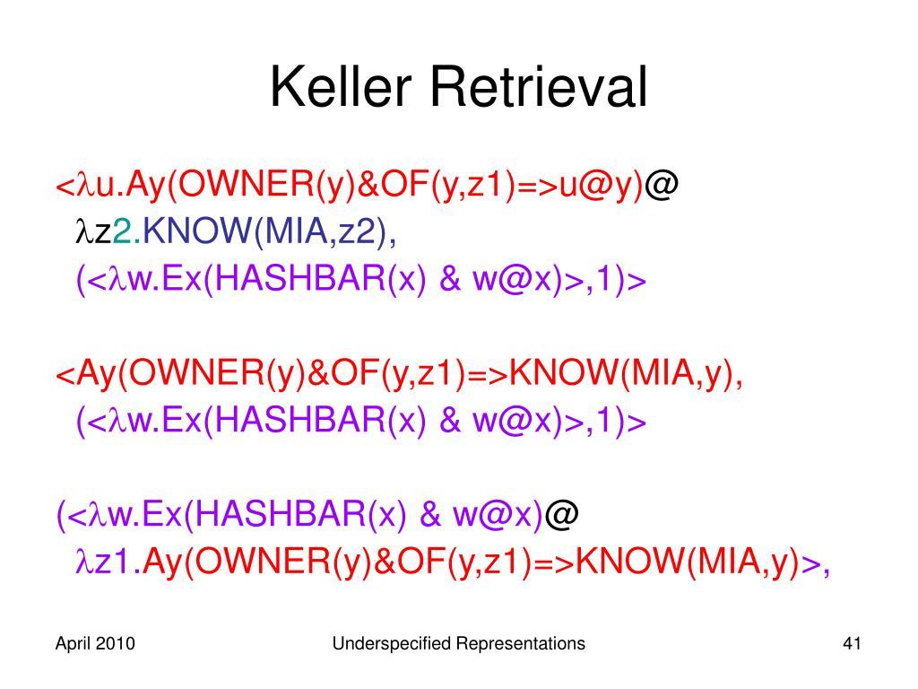 Keller Retrieval