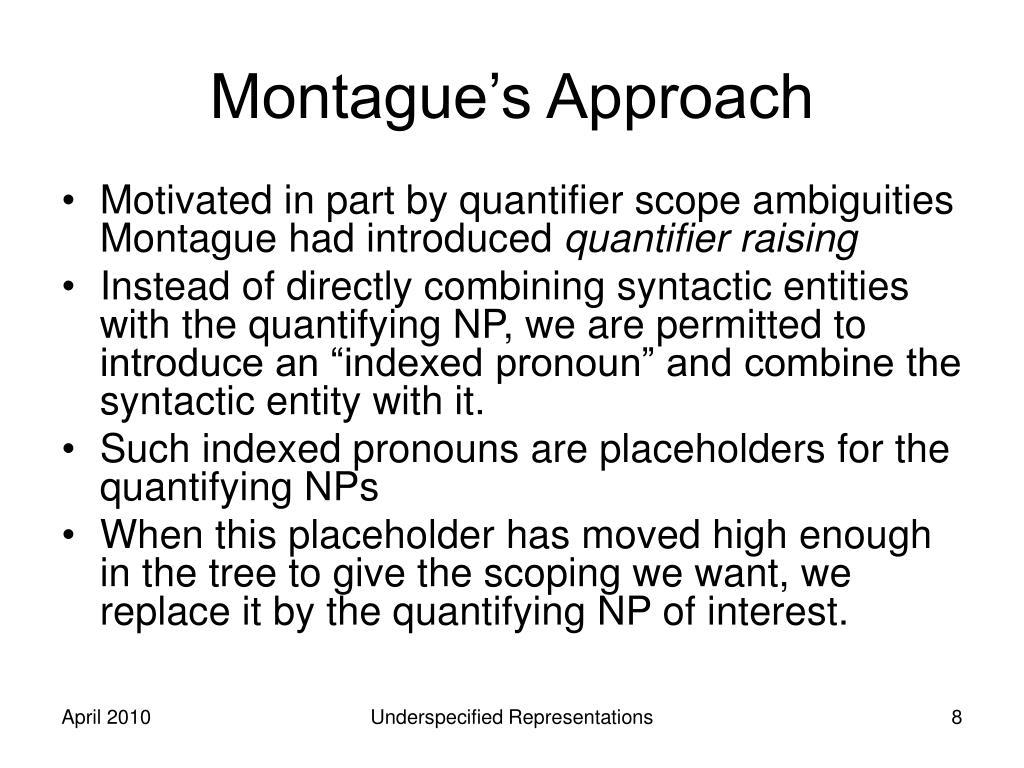 Montague's Approach