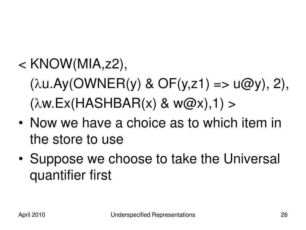 < KNOW(MIA,z2),