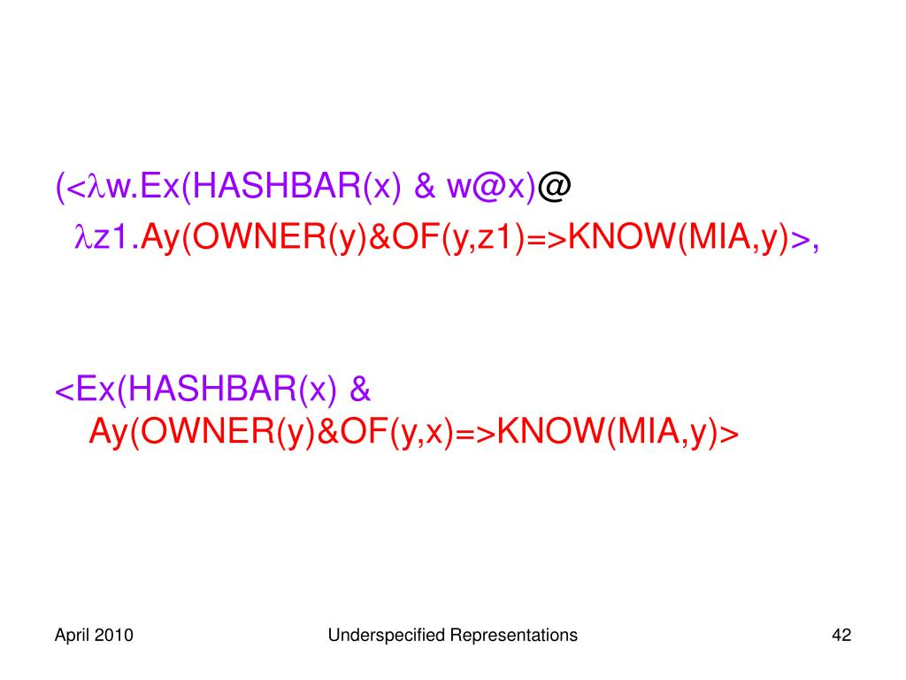 (<w.Ex(HASHBAR(x) & w@x)