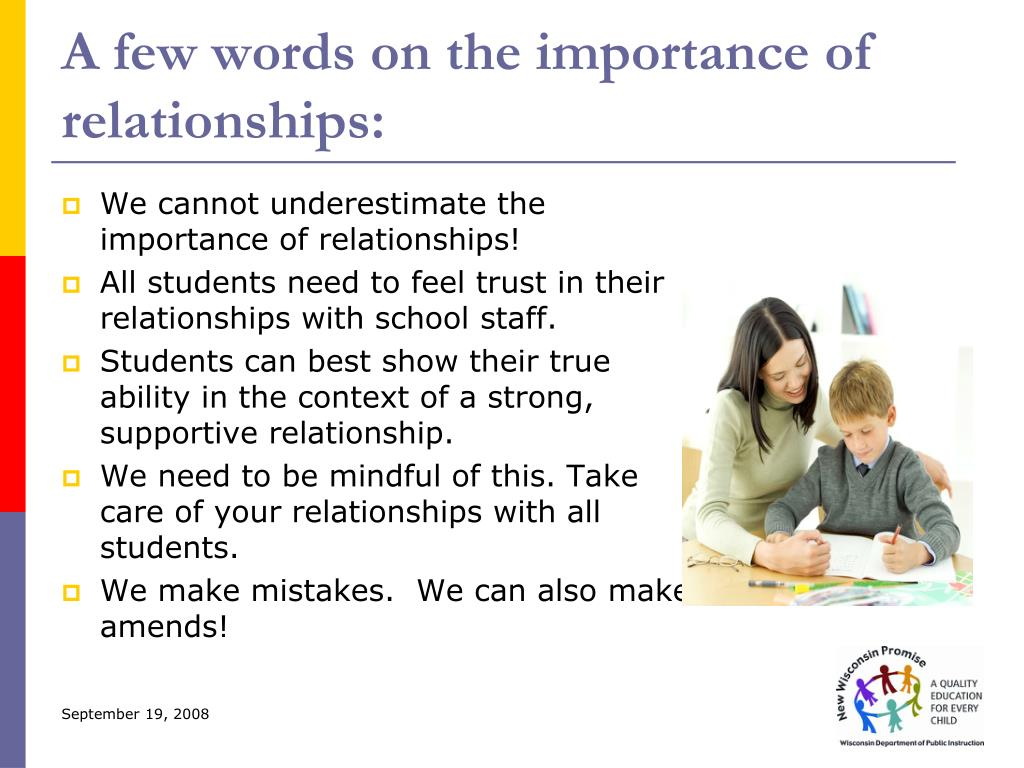 A few words on the importance of relationships: