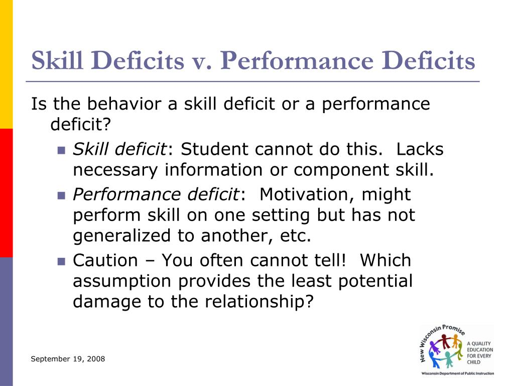 Skill Deficits v. Performance Deficits